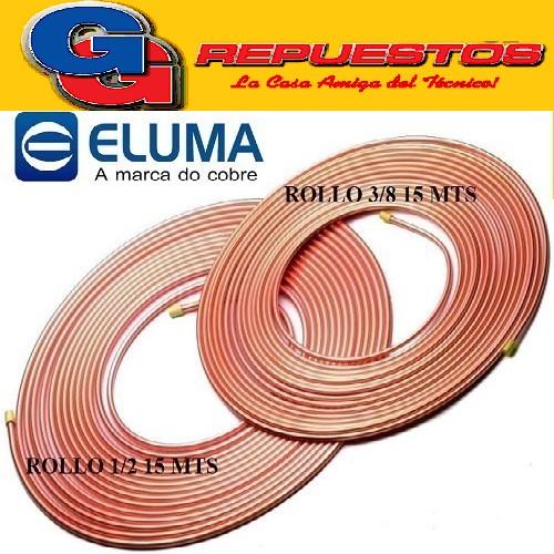 OFERTA COMBO CAÑOS DE COBRE ELUMA PARED 0.80 1 ROLLO 15 MTS 3/8 Y 1 ROLLO 1/2 15 MTS