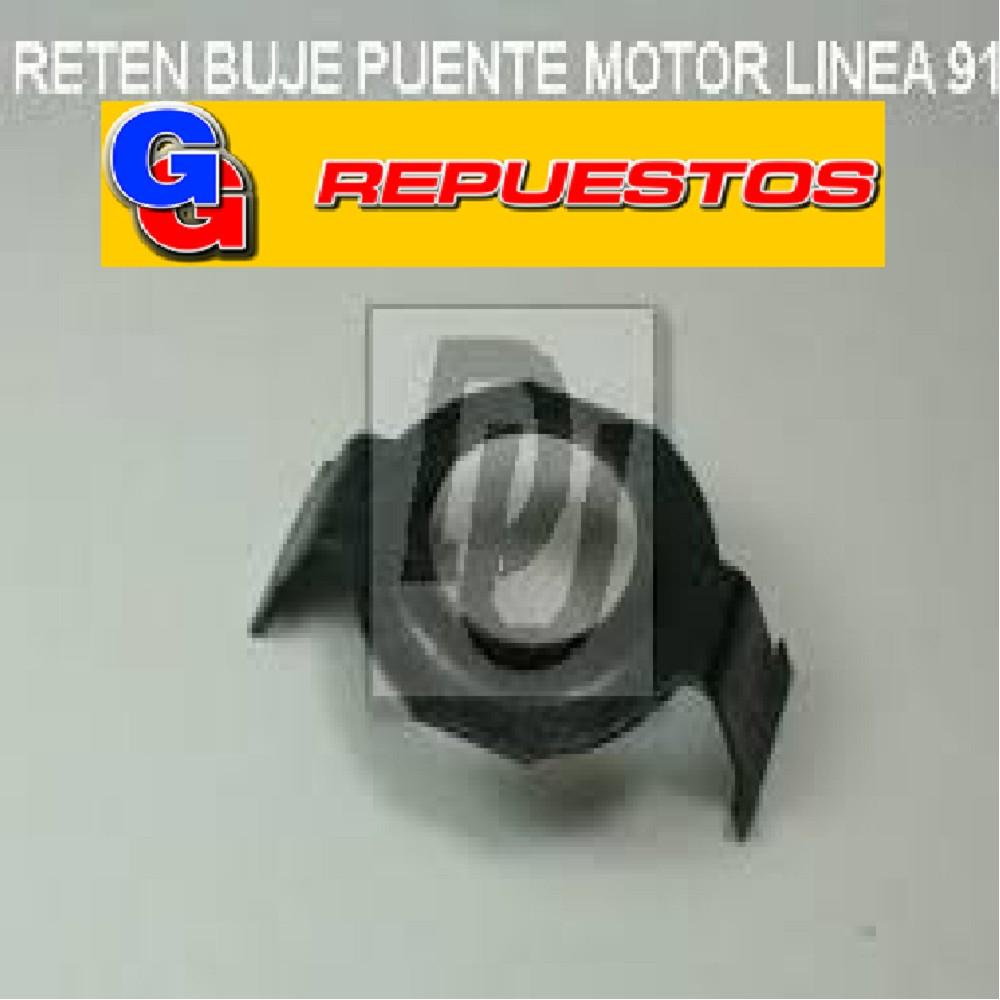 RETEN BUJE PUENTE MOTOR LINEA 91 UL