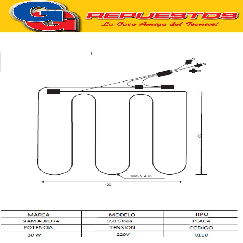 RESISTENCIA HELADERA SIAM-AURORA 350 3 FRIOS PLACA 0110 220V 30W