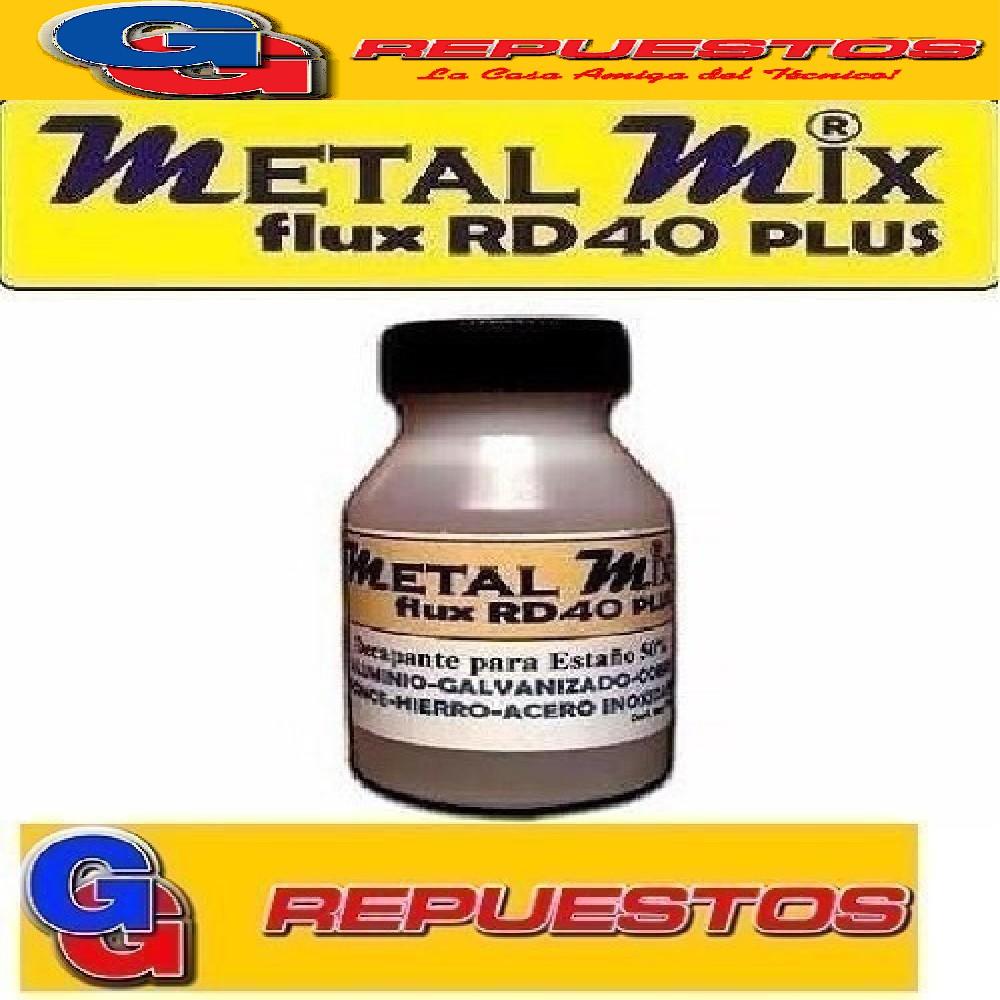 DECAPANTE FUNDENTE RD40 PLUS X 70cc BAJA FUSION  PAARA ESTAÑO -ALUMINIO-COBRE-BRONCE-HIERRO GALVANIZADO- ACERO INOXIDABLE - METAL MIX